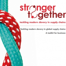 Stronger together's Tackling modern slavery in supply chains toolkit